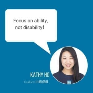 "Kathy: ""Focus on ability, not disability."""