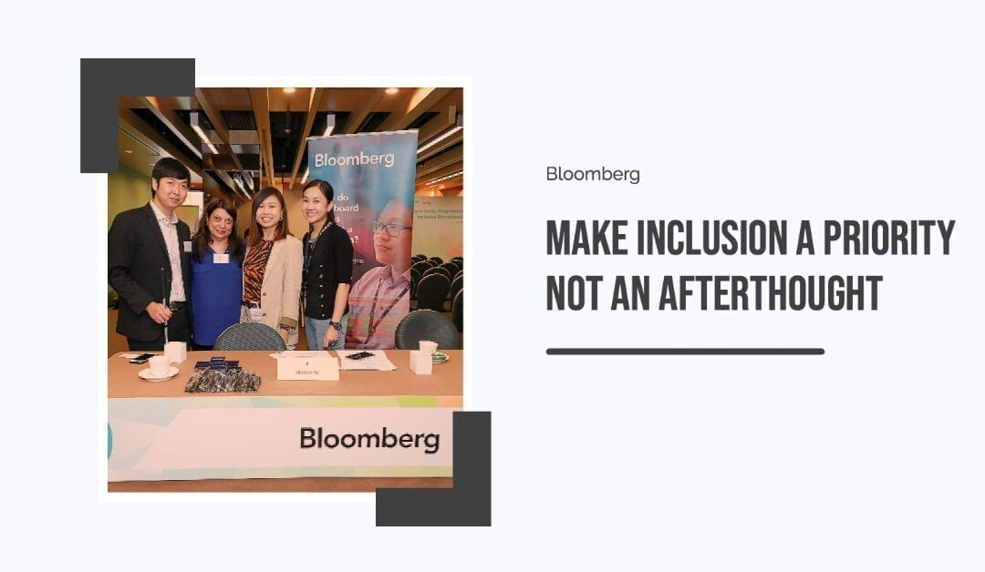 Bloomberg: Make inclusion a priority not an afterthought